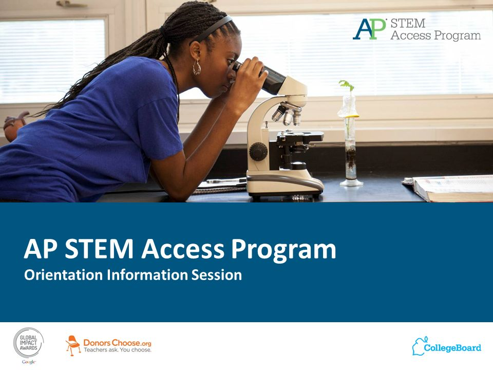AP STEM Access Program Orientation Information Session