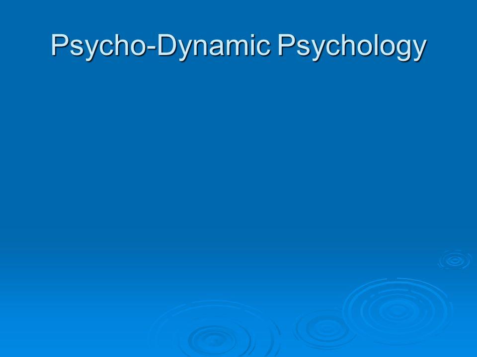 Psycho-Dynamic Psychology