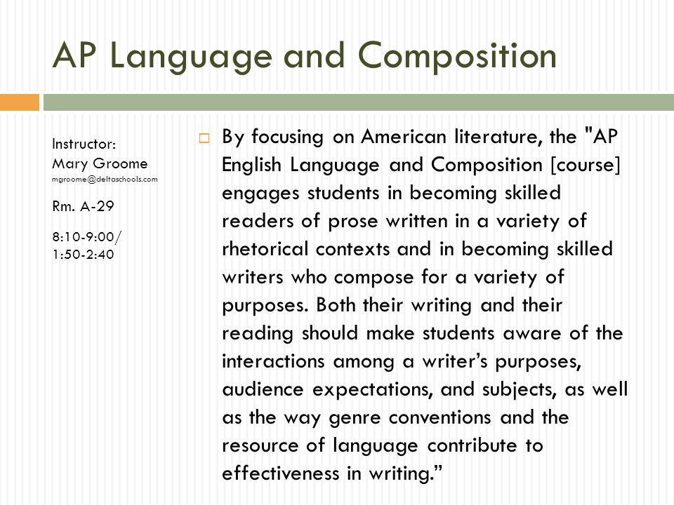 AP Language and Composition By focusing on American literature, the