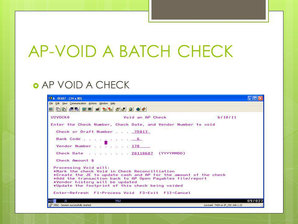 AP-VOID A BATCH CHECK AP VOID A CHECK 2011 User Conference