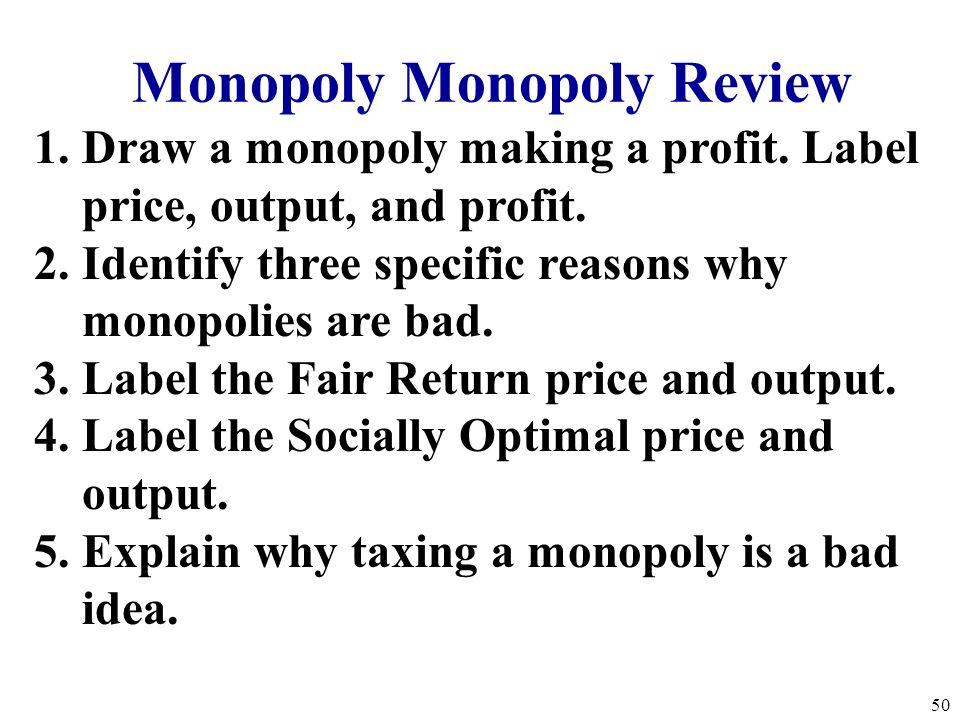 Market Failure #3 Monopolies 49