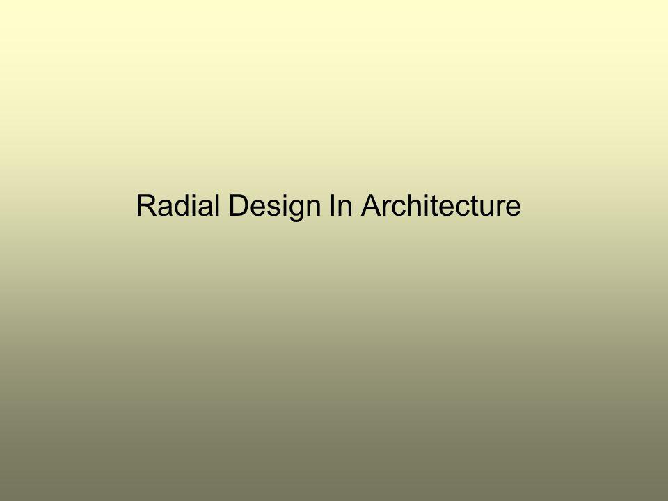 Radial Design In Architecture