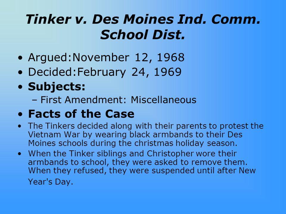 Tinker v.Des Moines Ind. Comm. School Dist.