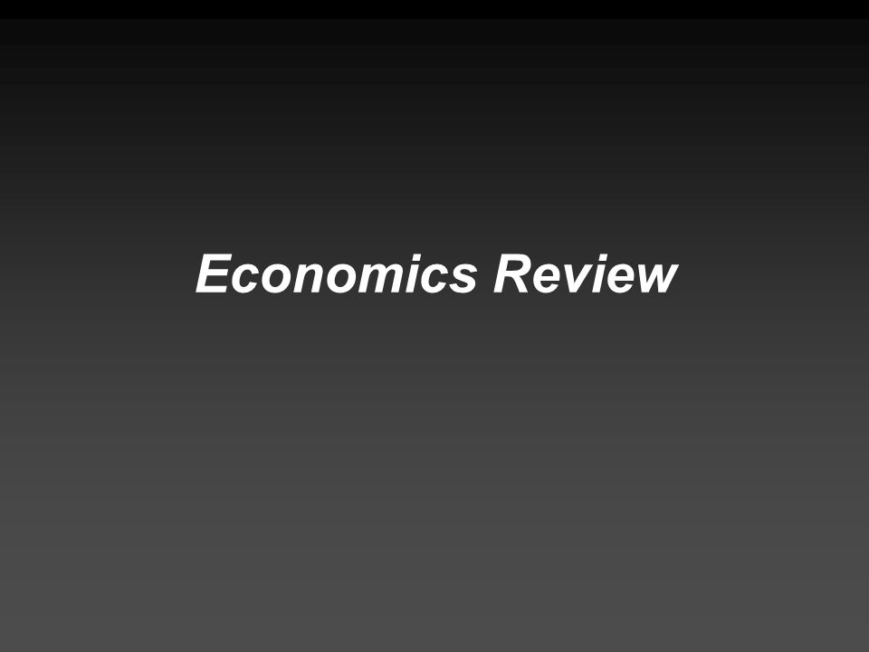 Economics Review