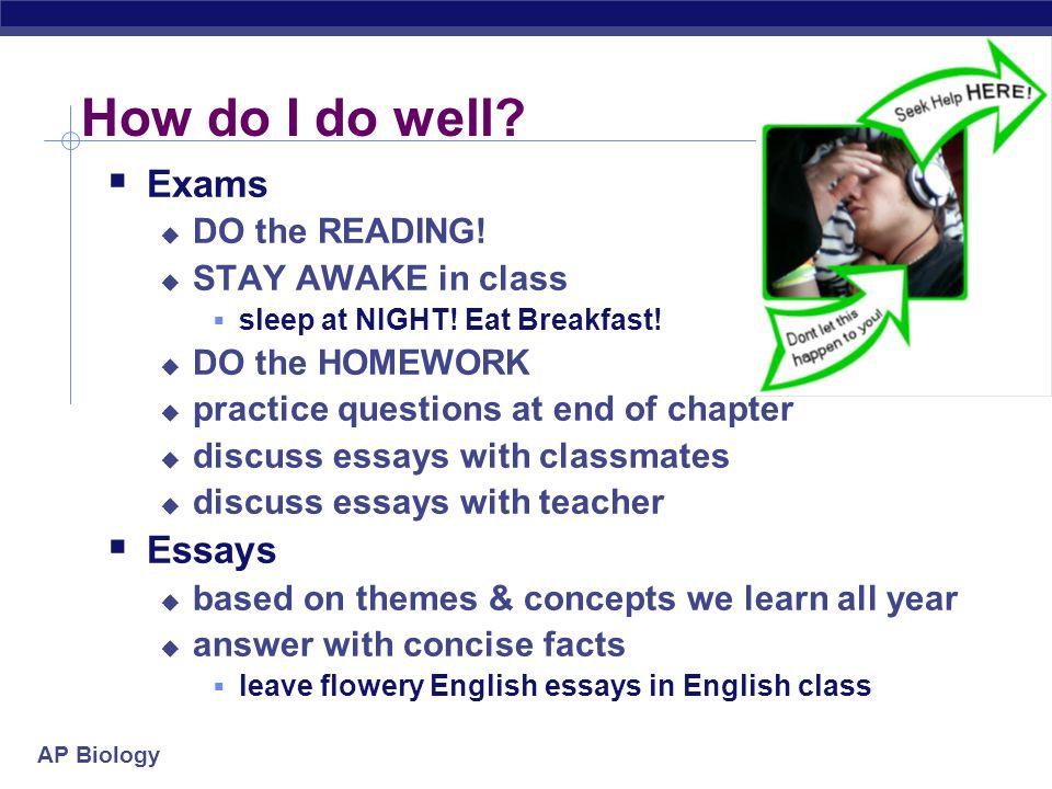 AP Biology How do I do well.Exams DO the READING.