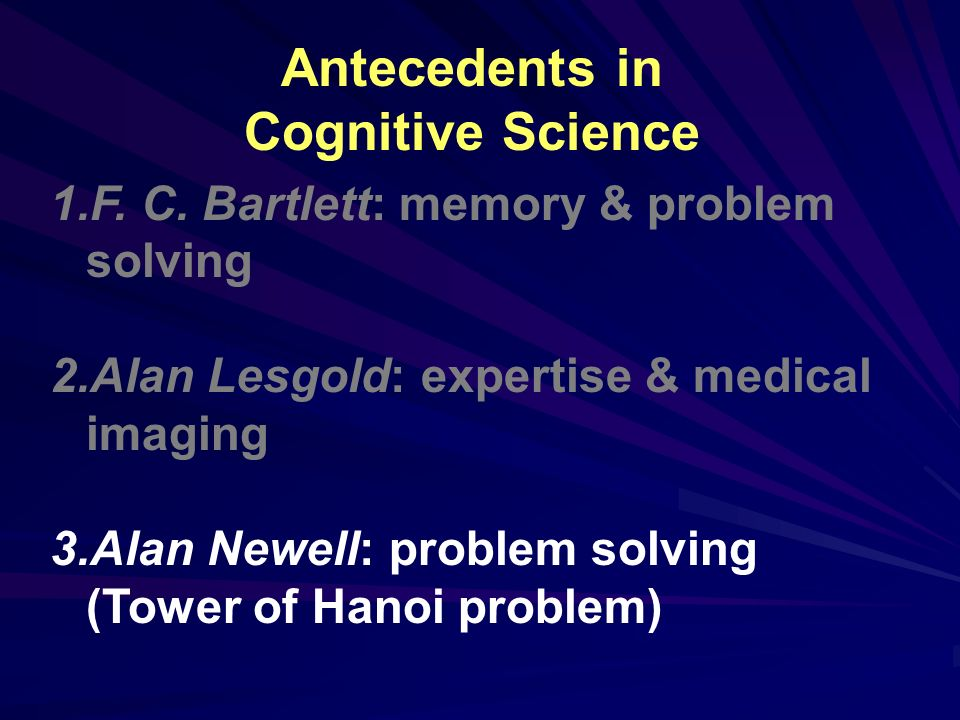 Antecedents in Cognitive Science 1.F.C.