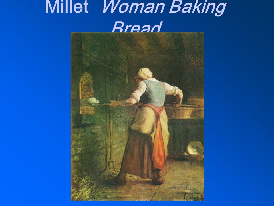 MilletWoman Baking Bread