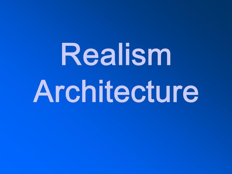 Realism Architecture