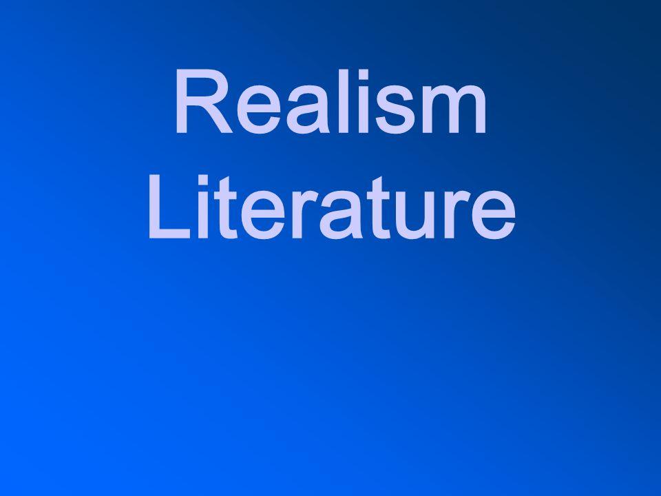 Realism Literature