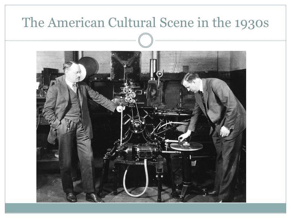 The American Cultural Scene in the 1930s