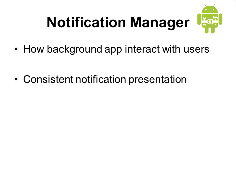 How background app interact with users Consistent notification presentation
