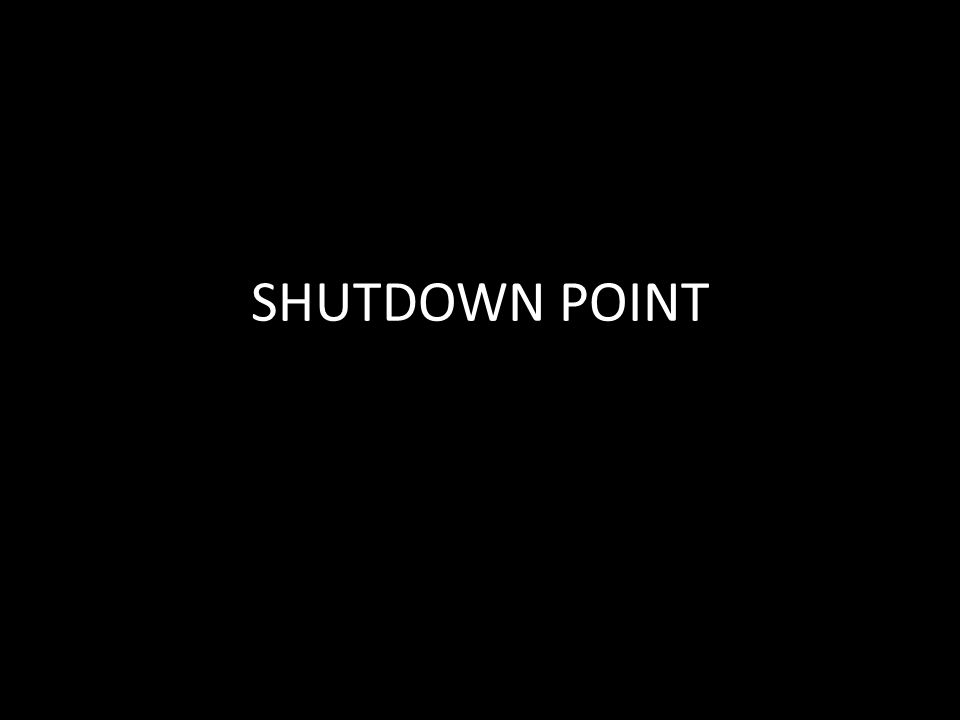 SHUTDOWN POINT