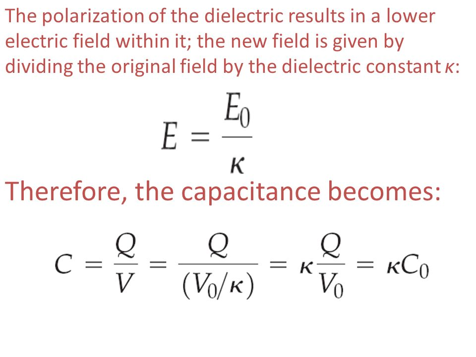 The polarization of the dielectric results in a lower electric field within it; the new field is given by dividing the original field by the dielectri
