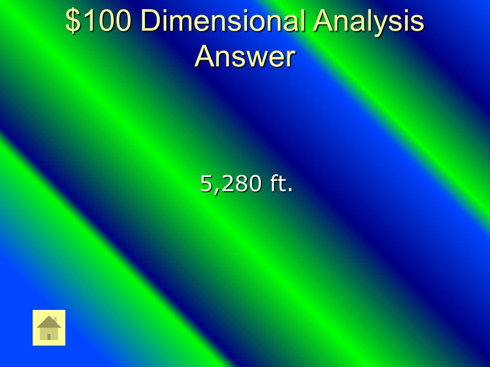 $100 Measurement Answer SI Units