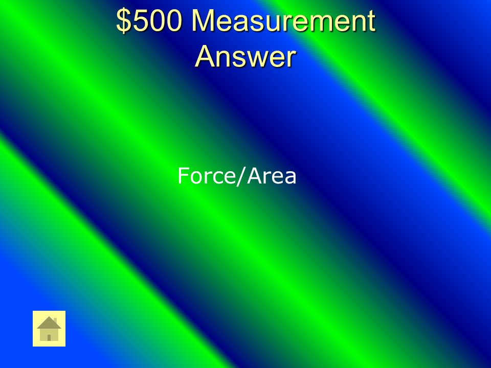 $500 Measurement Question How do you find pressure?