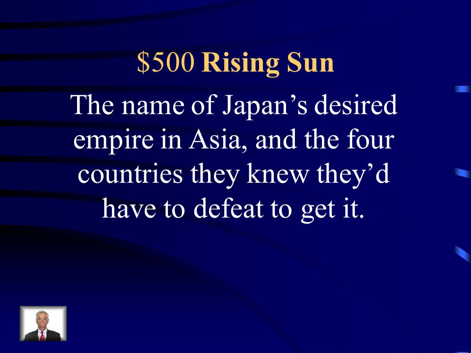 $400 Rising Sun The full date of the Pearl Harbor attack, and two other places attacked within 48 hours.