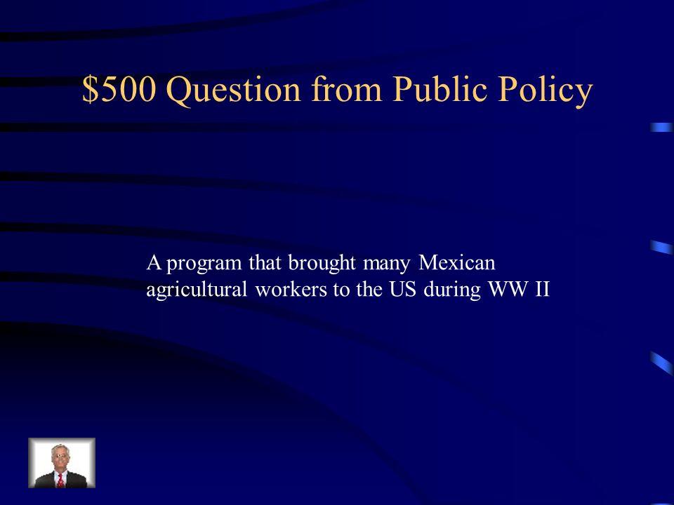 $400 Answer from Public Policy PROGRESA