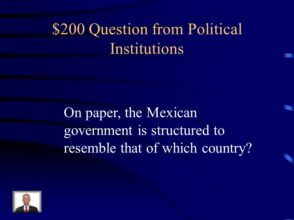$100 Answer from Political Institutions Patron-client systems