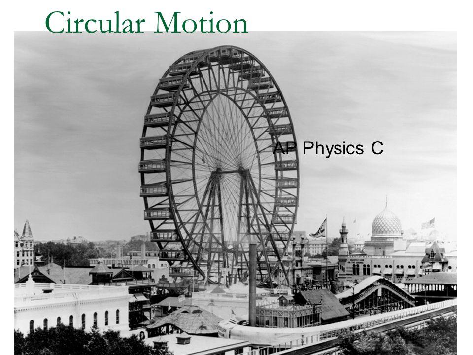 Circular Motion AP Physics C