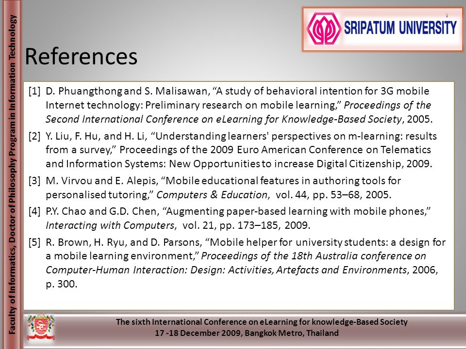 Faculty of Informatics, Doctor of Philosophy Program in Information Technology The sixth International Conference on eLearning for knowledge-Based Soc