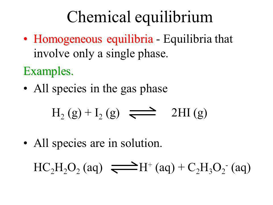 Chemical equilibrium Different types of arrows are used in chemical equations associated with equilibria. Single arrow Assumes that the reaction proce