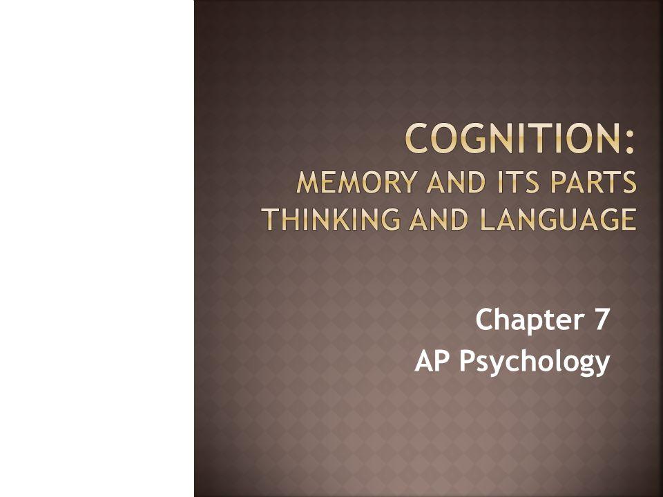 Chapter 7 AP Psychology