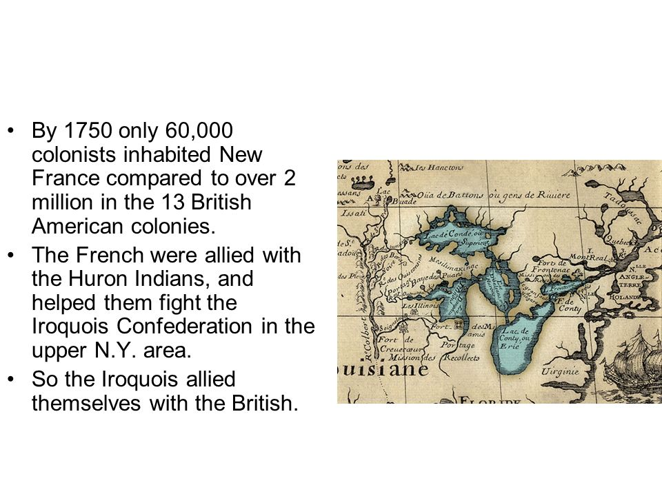 With the war underway, the British uprooted some 4,000 French Acadians in 1755 (because they had acquired the land in 1713 in an earlier squirmish) and deported them in Louisiana- the original Cajuns.