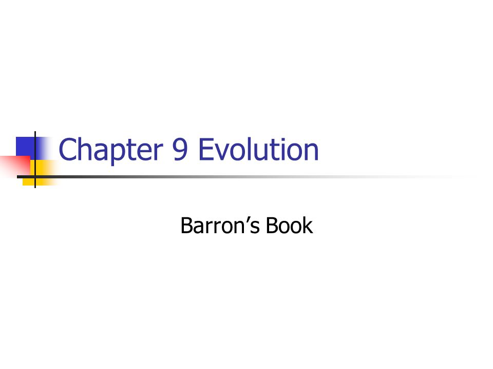 Chapter 9 Evolution Barrons Book