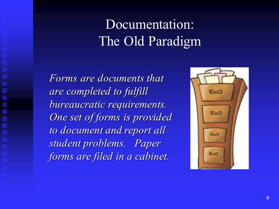 6 Forms are documents that are completed to fulfill bureaucratic requirements.