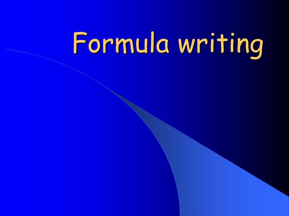 Formula writing Formula writing