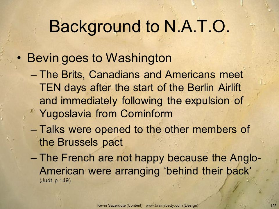 Background to N.A.T.O. Bevin goes to Washington –The Brits, Canadians and Americans meet TEN days after the start of the Berlin Airlift and immediatel