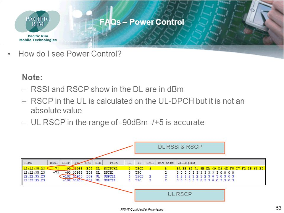 PRMT Confidential Proprietary 52 How do I see Power Control.