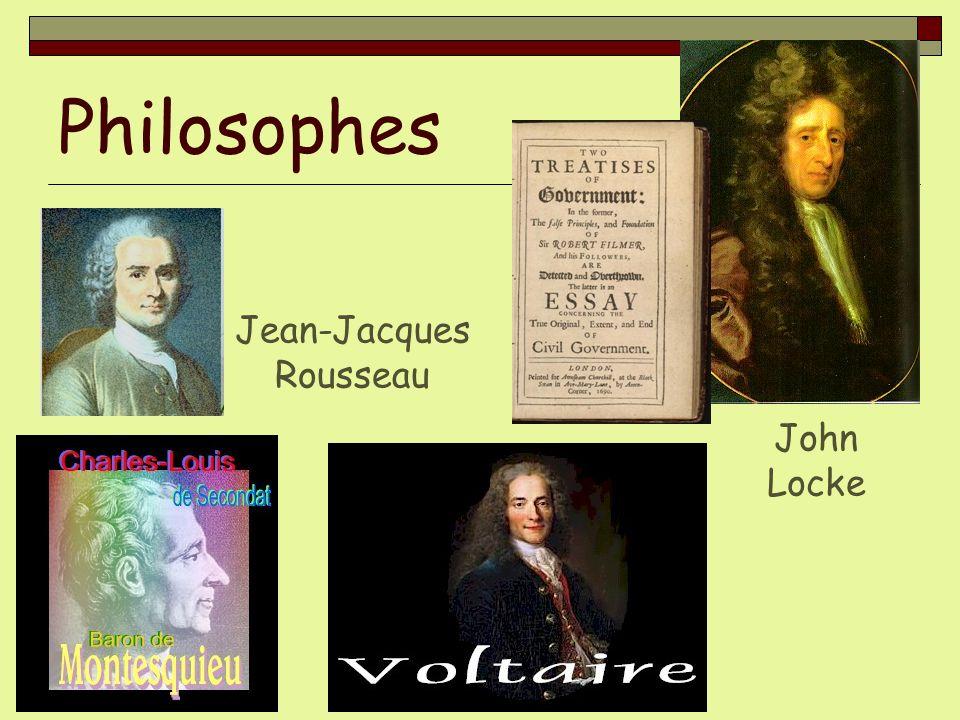 Philosophes John Locke Jean-Jacques Rousseau