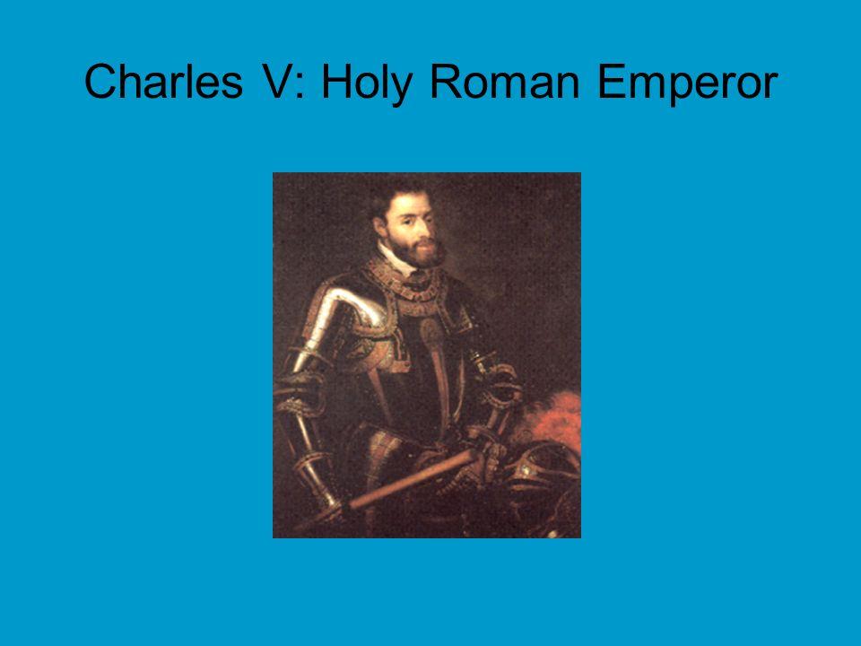 Charles V: Holy Roman Emperor