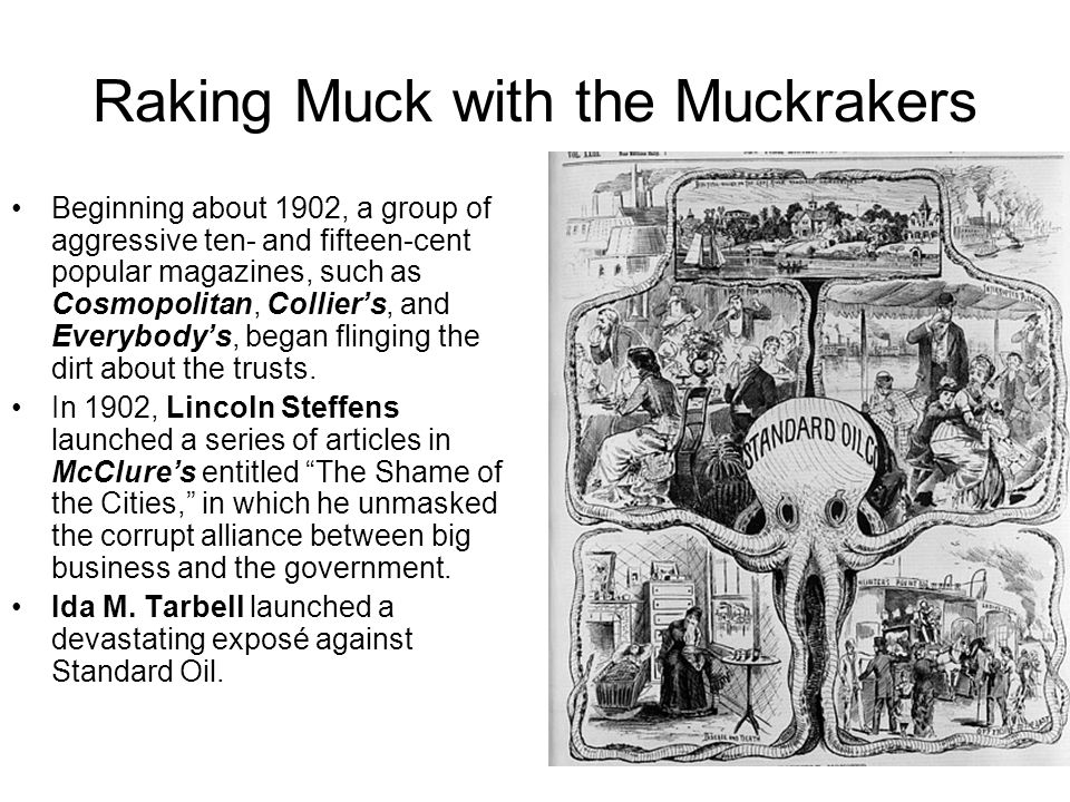 Raking Muck with the Muckrakers David G.Phillips charged that 75 of the 90 U.S.