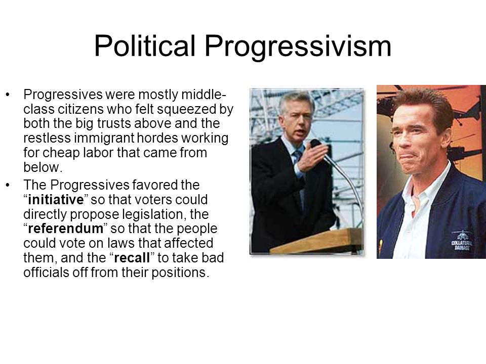 Political Progressivism Progressives also desired to expose graft, use a secret ballot to counteract the effects of party bosses, and have direct election of U.S.