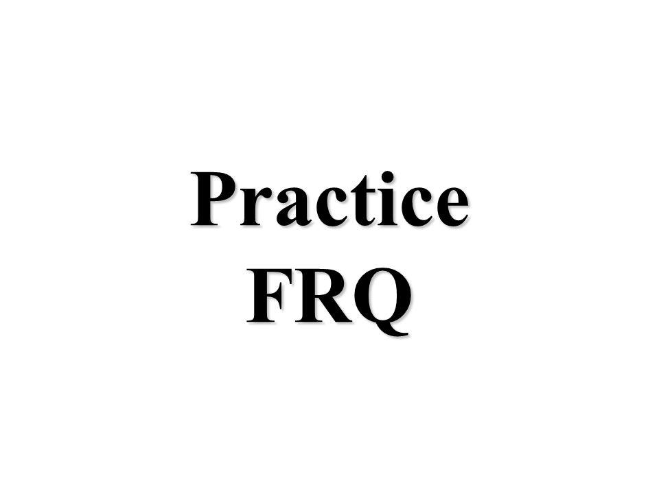 Practice FRQ