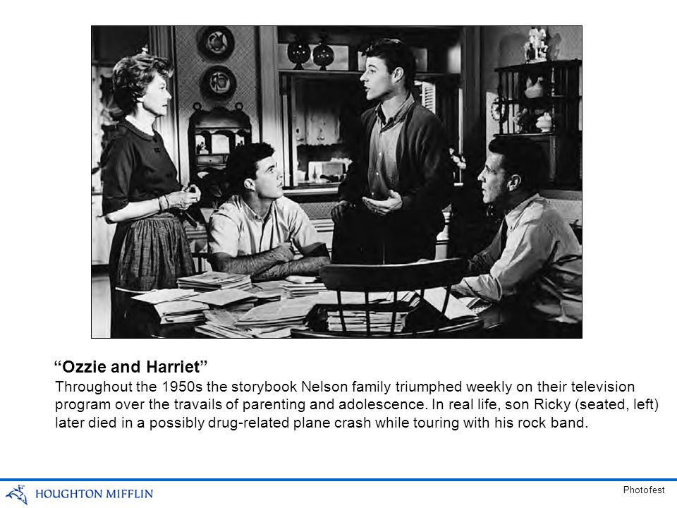 Throughout the 1950s the storybook Nelson family triumphed weekly on their television program over the travails of parenting and adolescence. In real