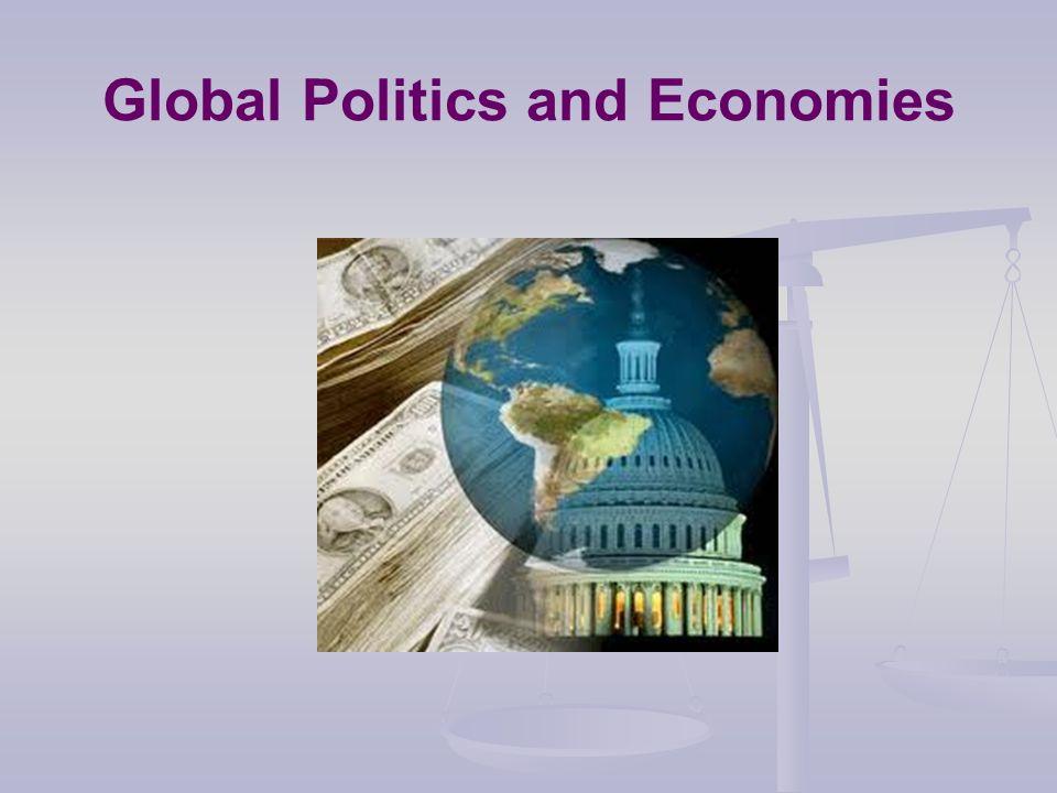 Global Politics and Economies