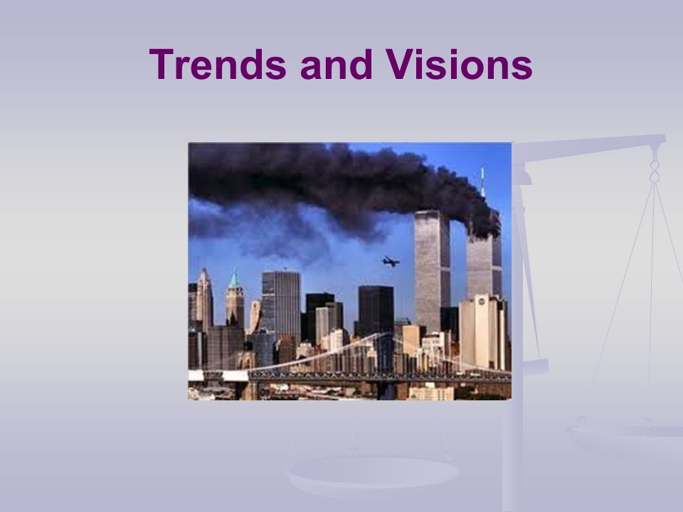 Trends and Visions