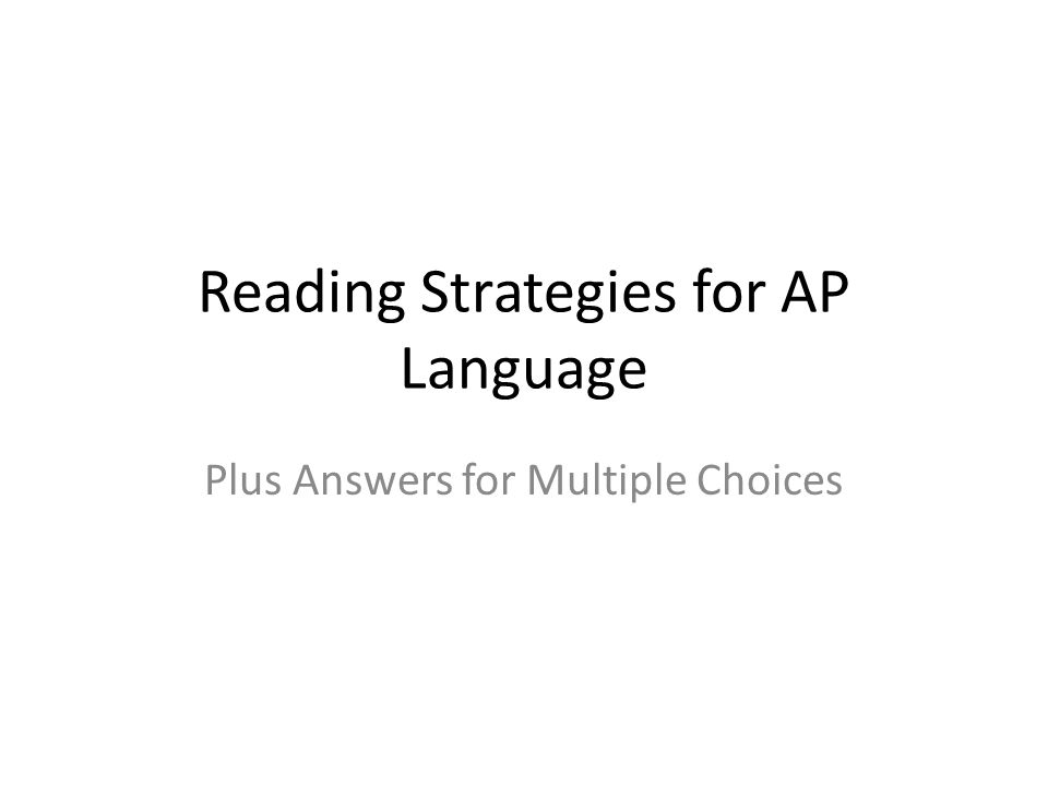 Reading Strategies for AP Language Plus Answers for Multiple Choices