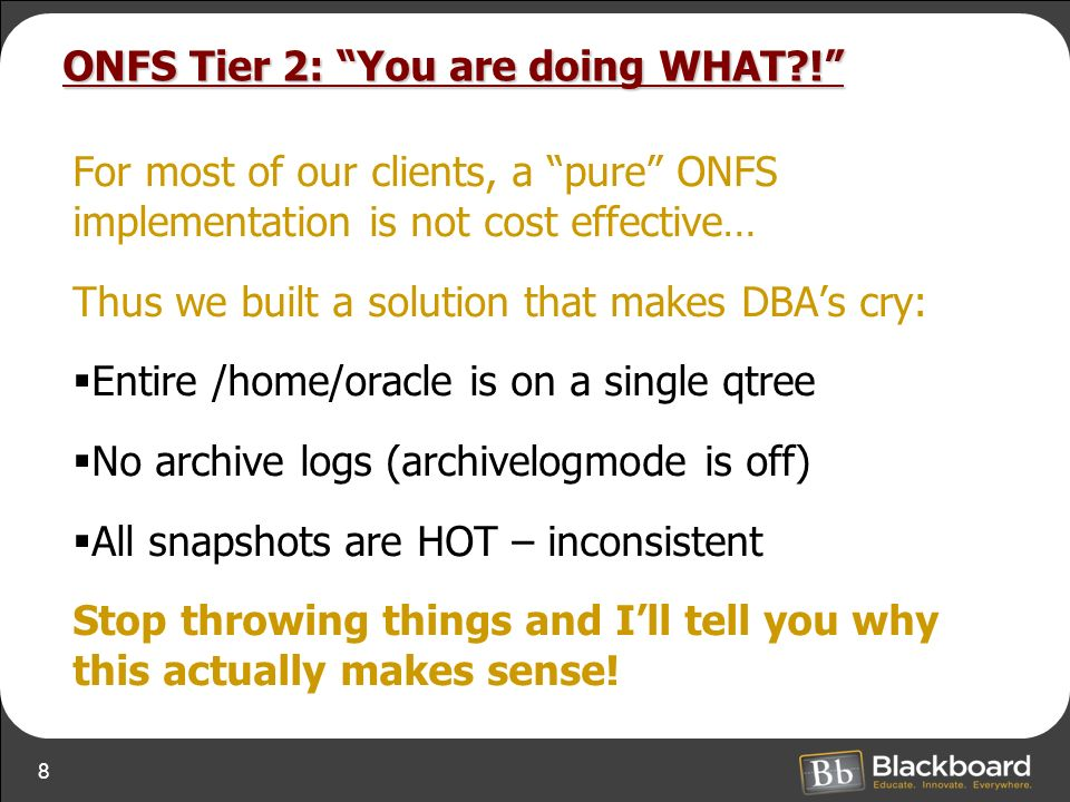 8 ONFS Tier 2: You are doing WHAT?.