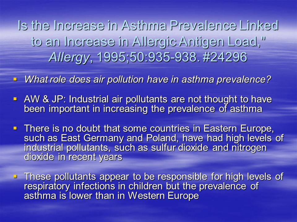 Is the Increase in Asthma Prevalence Linked to an Increase in Allergic Antigen Load,