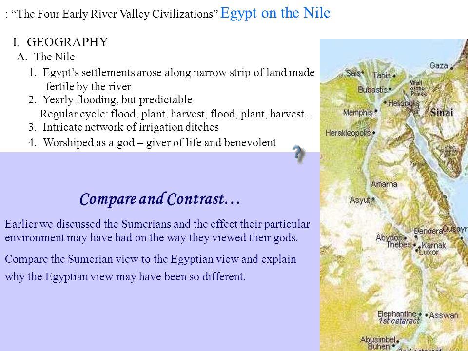 The Four Early River Valley Civilizations Sumerian Civilization - Tigris & Euphrates Rivers (Mesopotamia) Egyptian Civilization - Nile River PP Design