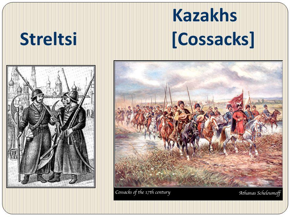 Kazakhs Streltsi [Cossacks]