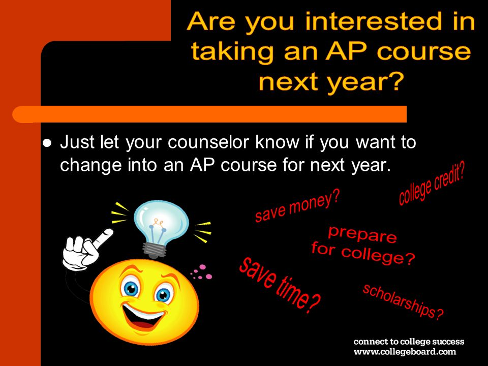 Just let your counselor know if you want to change into an AP course for next year.