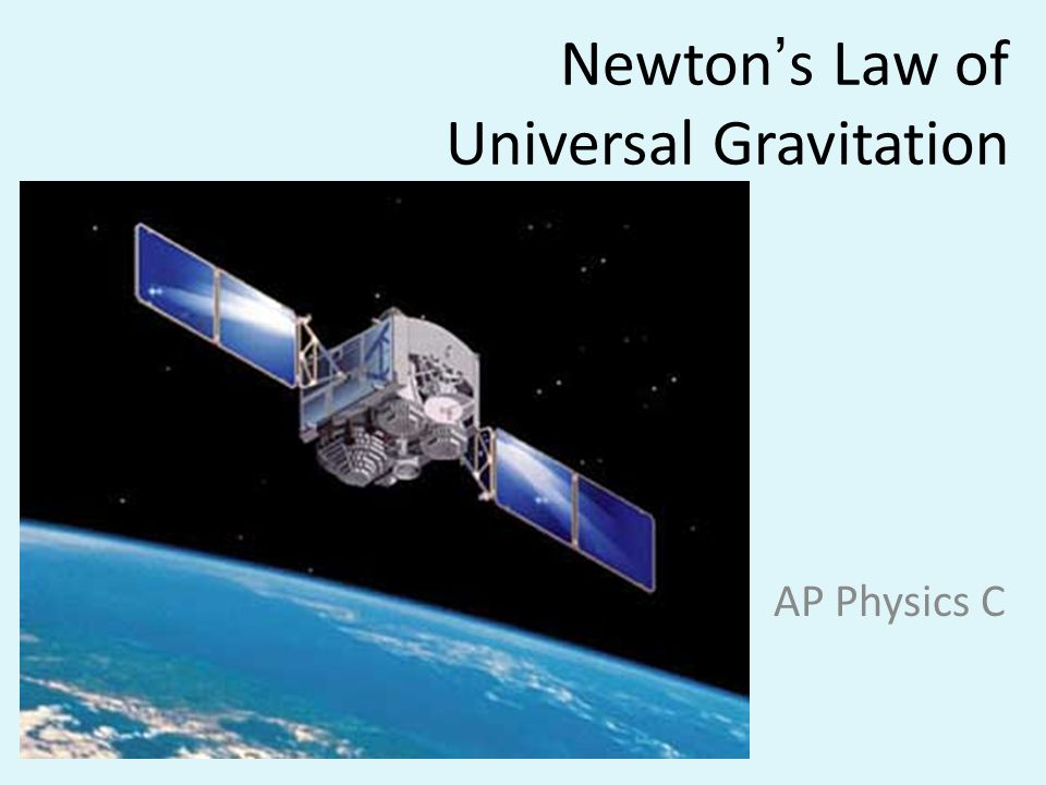 Newtons Law of Universal Gravitation AP Physics C