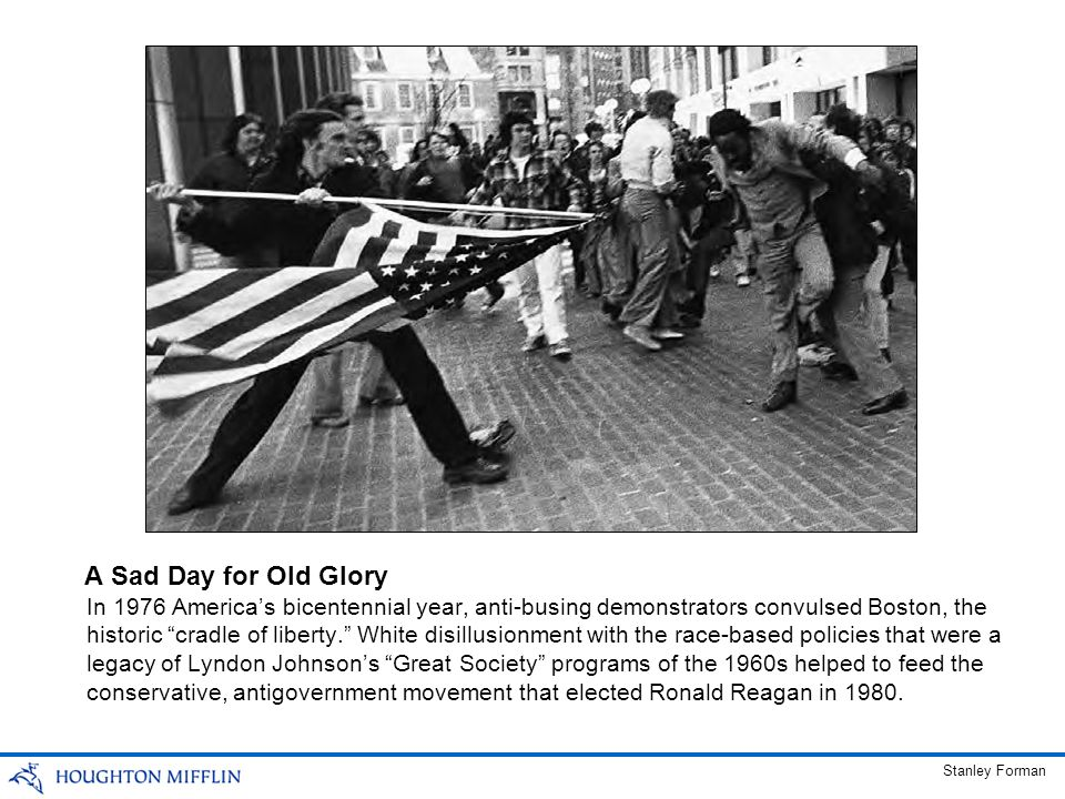 In 1976 Americas bicentennial year, anti-busing demonstrators convulsed Boston, the historic cradle of liberty. White disillusionment with the race-ba