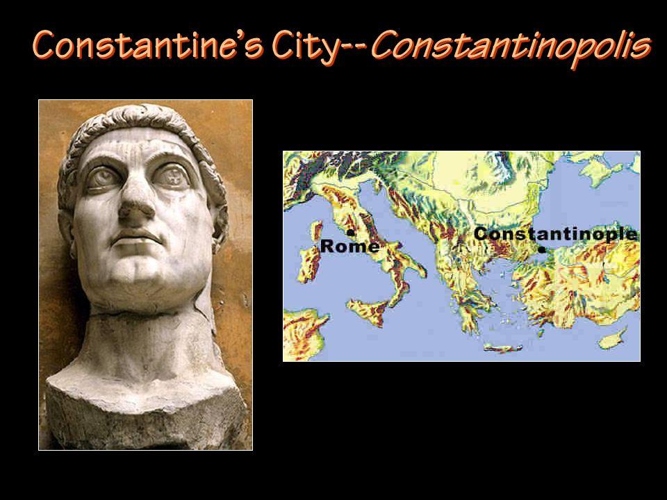 Constantines City--Constantinopolis