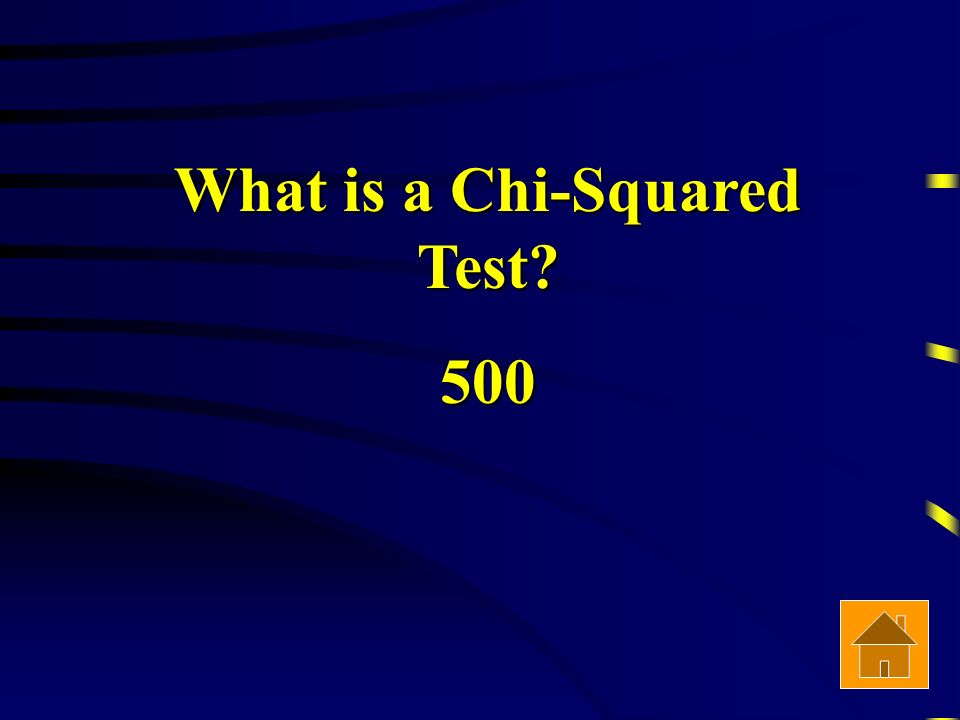 What is a Chi-Squared Test 500
